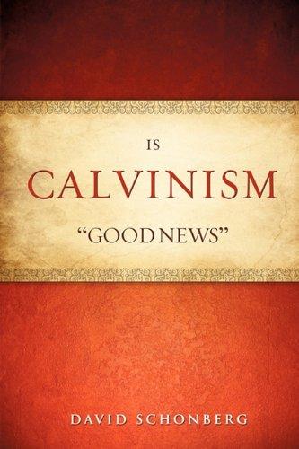 9781615797721: Is Calvinism