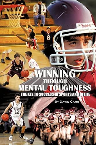 9781615797868: Winning Through Mental Toughness