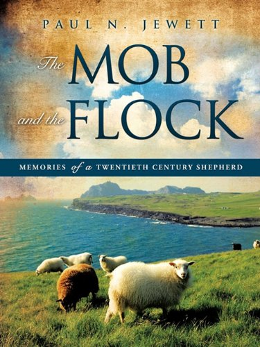 The Mob and the Flock: Paul N. Jewett