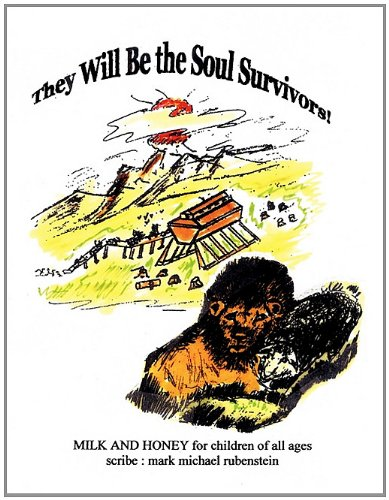They Will Be the Soul Survivors: Mark Michael Rubenstein