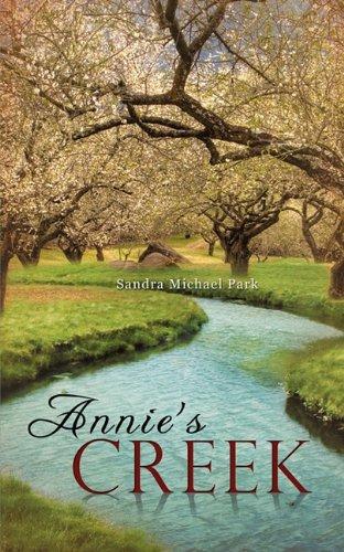 Annie's Creek: Sandra Michael Park