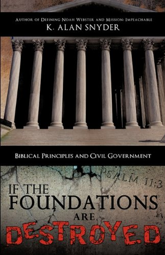 9781615799381: IF THE FOUNDATIONS ARE DESTROYED