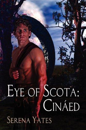 9781615815661: Eye of Scota: Cinaed