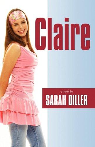 Claire: Sarah Diller