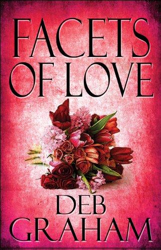 Facets of Love: Deb Graham