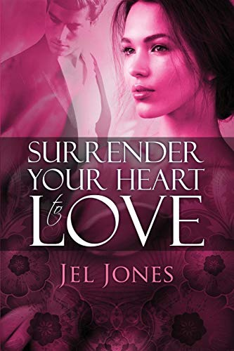9781615822157: Surrender Your Heart to Love