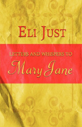 9781615823833: Letters and Whispers to Mary Jane