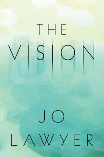 9781615824151: The Vision