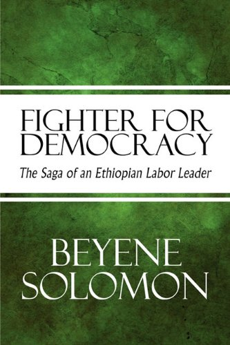 9781615824366: Fighter for Democracy: The Saga of an Ethiopian Labor Leader