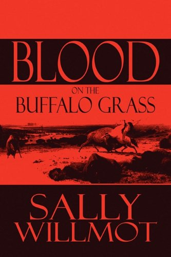 9781615825523: Blood on the Buffalo Grass