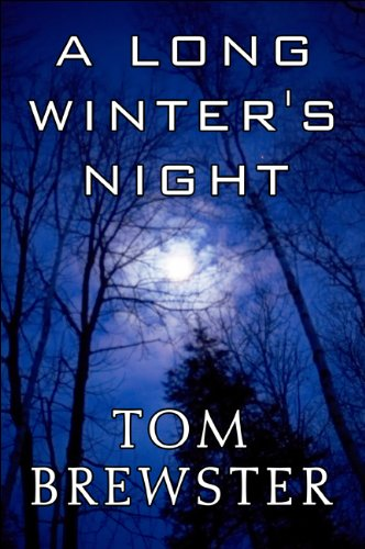 A Long Winters Night: Tom Brewster