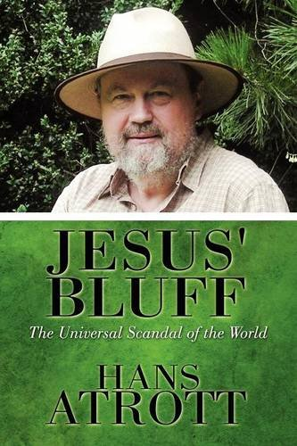 9781615828166: Jesus' Bluff: The Universal Scandal of the World (M. Magnes)