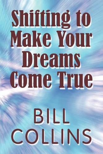 9781615828173: Shifting to Make Your Dreams Come True