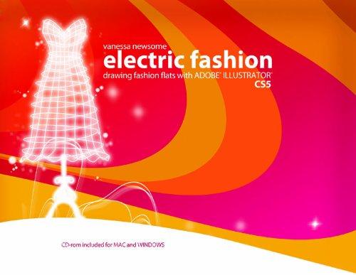 9781615841103: electric fashion, drawing fashion flats with Adobe Ilustrator