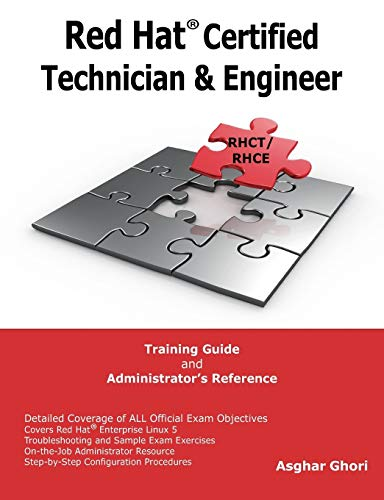 Red Hat? Certified Technician & Engineer (RHCT: Ghori, Asghar