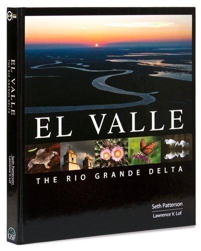9781615845118: El Valle: The Rio Grande Delta, English and Spanish Edition