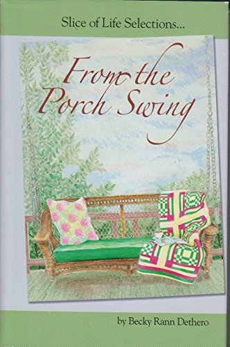 From the Porch Swing : My Southern: Becky Rann Dethero