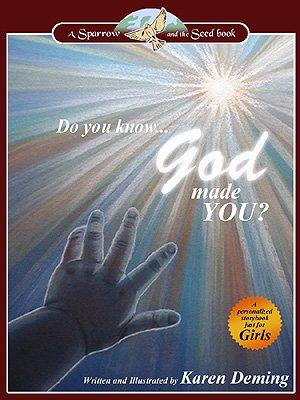 9781615846658: Do You Know God Made You? (For Girls)