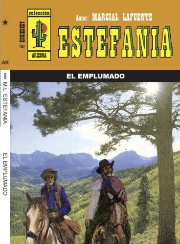 9781615857524: El emplumado (Spanish Edition)