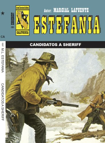 Candidatos a sheriff (Spanish Edition): Marcial Lafuente Estefania