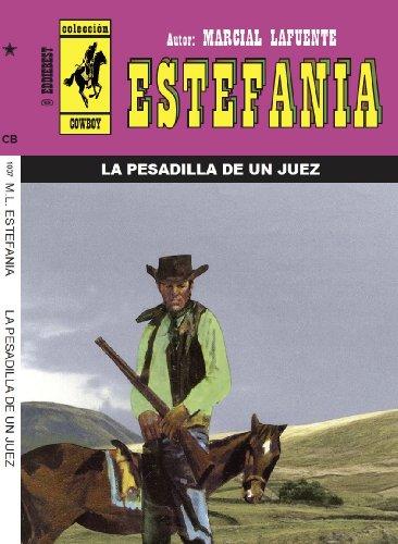 La pesadilla de un juez (Spanish Edition): Estefania, Marcial Lafuente