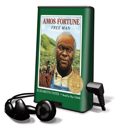 9781615870745: Amos Fortune: Free Man [With Earbuds] (Playaway Children)