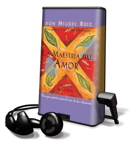 9781615875245: La Maestria del Amor: Una Guia Prctica Para el Arte de las Relaciones [With Earbuds] = The Mastery of Love