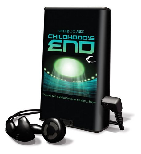 Childhood's End [With Headphones] (Playaway Adult Fiction) (1615875298) by Arthur C. Clarke