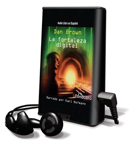 9781615876297: La Fortaleza Digital [With Headphones] (Spanish Edition)