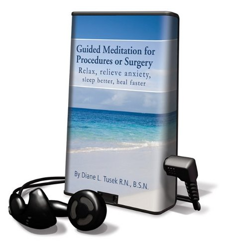 Guided Meditation for Procedures or Surgery: Relax, Relieve Anxiety, Sleep Better, Heal Faster [...