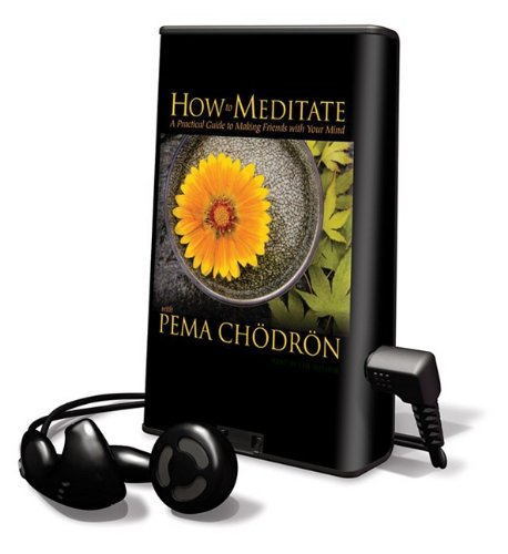 9781615877461: How to Meditate with Pema Chodron (Playaway Adult Nonfiction)