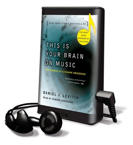 9781615878000: This Is Your Brain on Music: The Science of a Human Obsession [With Earbuds] (Playaway Adult Nonfiction)