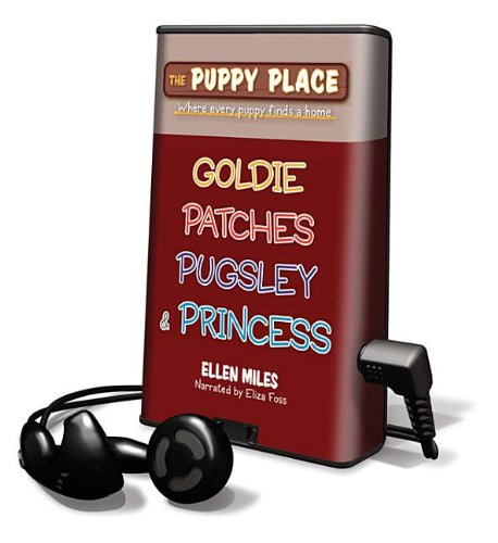 9781615878666: The Puppy Place: Goldie, Patches, Pugsley & Princess (Playaway Children)