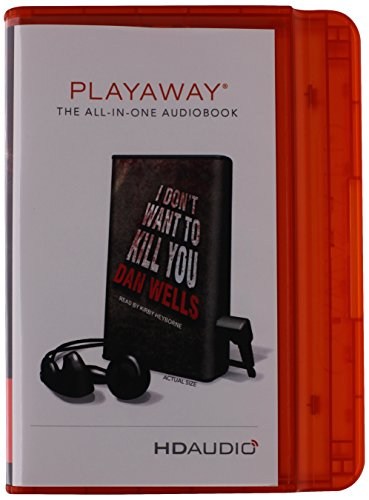 9781615879380: I Don't Want to Kill You (Playaway Adult Fiction)