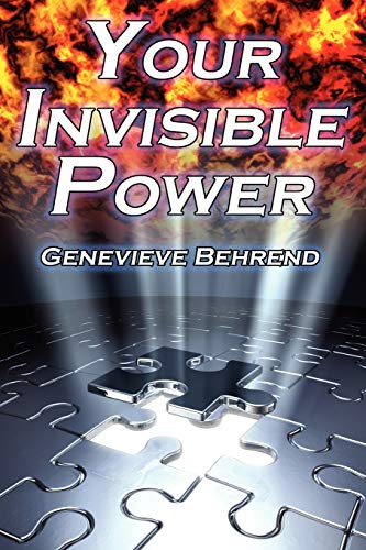 Your Invisible Power Genevieve Behrends Classic Law of Attraction Guide to Financial and Personal ...