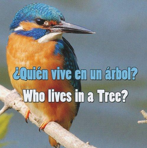 9781615901036: Quien Vive en un Arbol? / Who Lives In A Tree? (Spanish and English Edition)