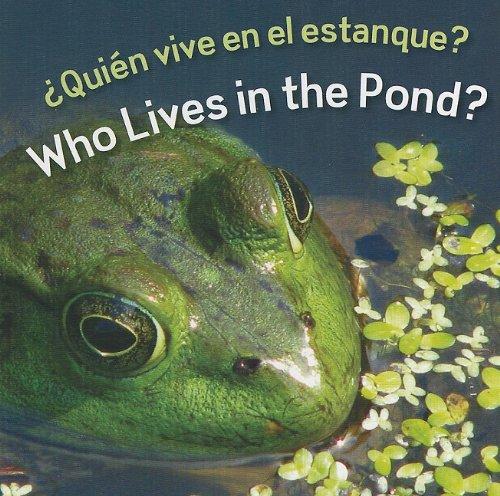 Quien Vive en el estanque?/Who Lives in the Pond? (Rourke Board Books) (Spanish Edition): ...
