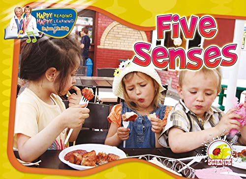 9781615901777: Five Senses (Happy Reading Happy Learning - Science)