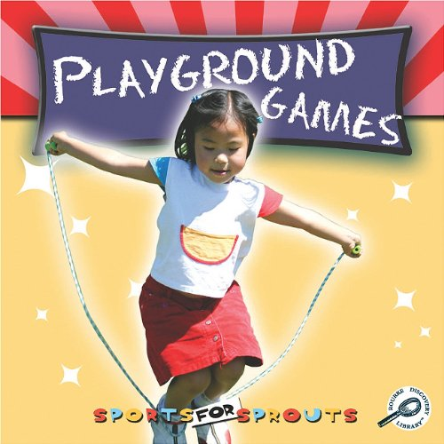 Playground Games (Sports for Sprouts): Maurer, Tracy Nelson