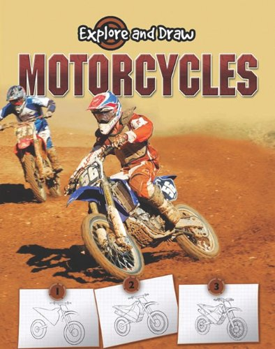 9781615902576: Motorcycles: Drawing and Reading (Explore and Draw)