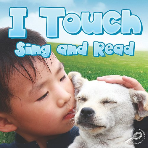 I Touch, Sing and Read (Our Five Senses): Cleland, JoAnn