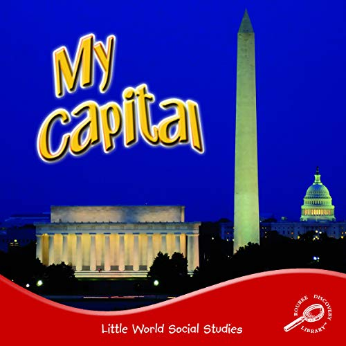 My Capital (Little World Social Studies): Robertson, J. Jean