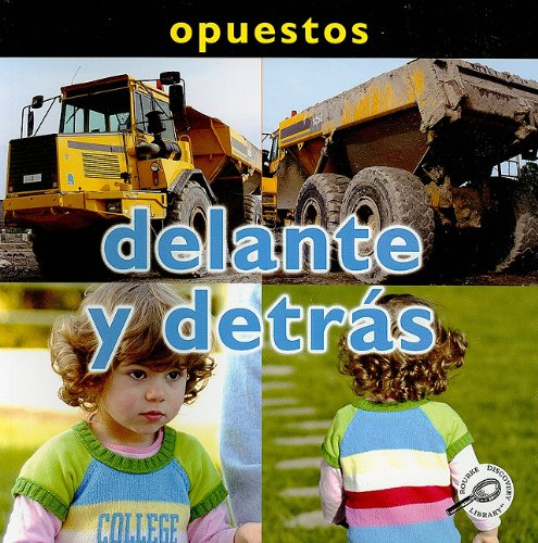 Delante y Detras (Conceptos: Opuestos) (Spanish Edition): Mitten, Luana K