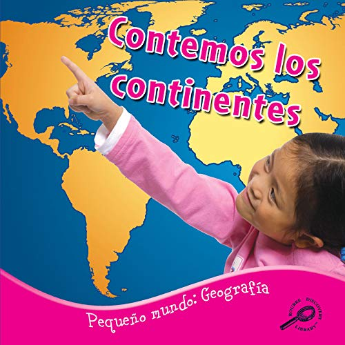 9781615903504: Contemos los continentes: Counting The Continents (Little World Geography)