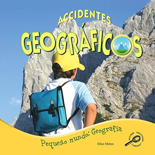 9781615903511: Accidentes Geograficos (Pequeno Mundo: Geografia) (Spanish Edition)
