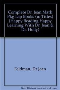 Complete Dr. Jean Math Pkg Lap Books (10 Titles) (Paperback): Jean Feldman Dr, Holly Karapetkova Dr