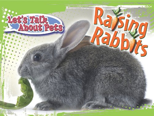 9781615904891: Raising Rabbits (Let's Talk about Pets (Rourke))