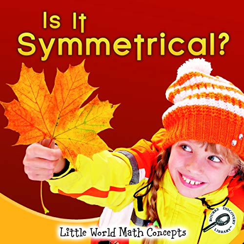 9781615905362: Is It Symmetrical? (Little World Math Concepts)