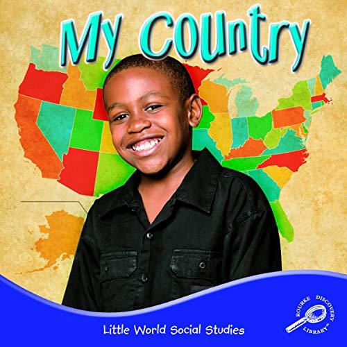 My Country (Little World Social Studies (Paperback)): Ellen Mitten