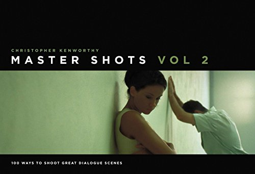 9781615930555: Master Shots Vol 2: Shooting Great Dialogue Scenes